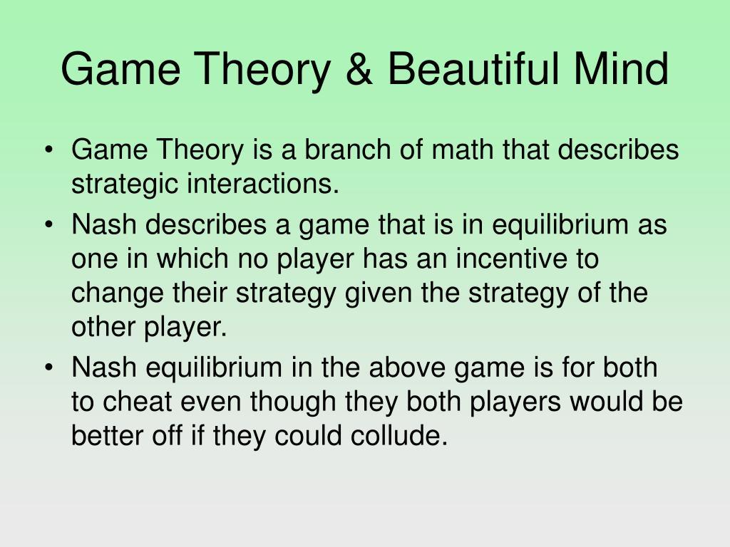 Game Theory & Beautiful Mind
