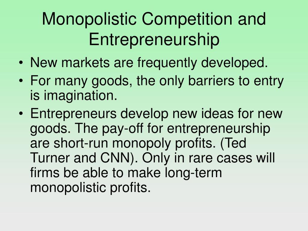 Monopolistic Competition and Entrepreneurship