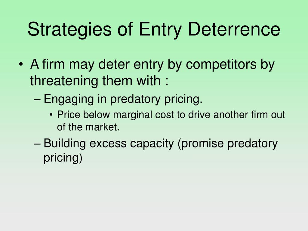 Strategies of Entry Deterrence