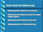 basic goals for addressing