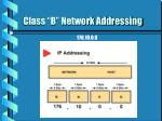 class b network addressing