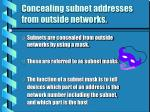 concealing subnet addresses from outside networks