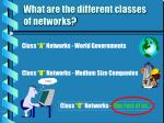 what are the different classes of networks