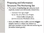 preposing and information structure the anchoring set