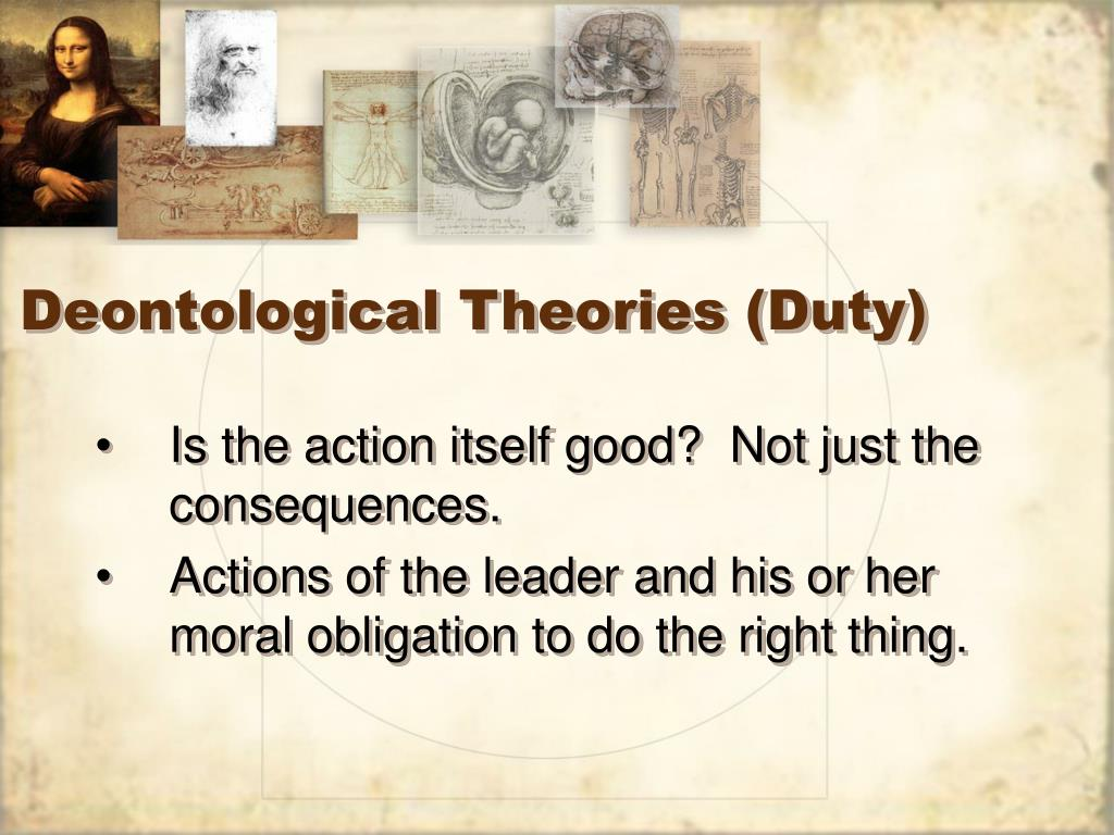 Deontological Theories (Duty)