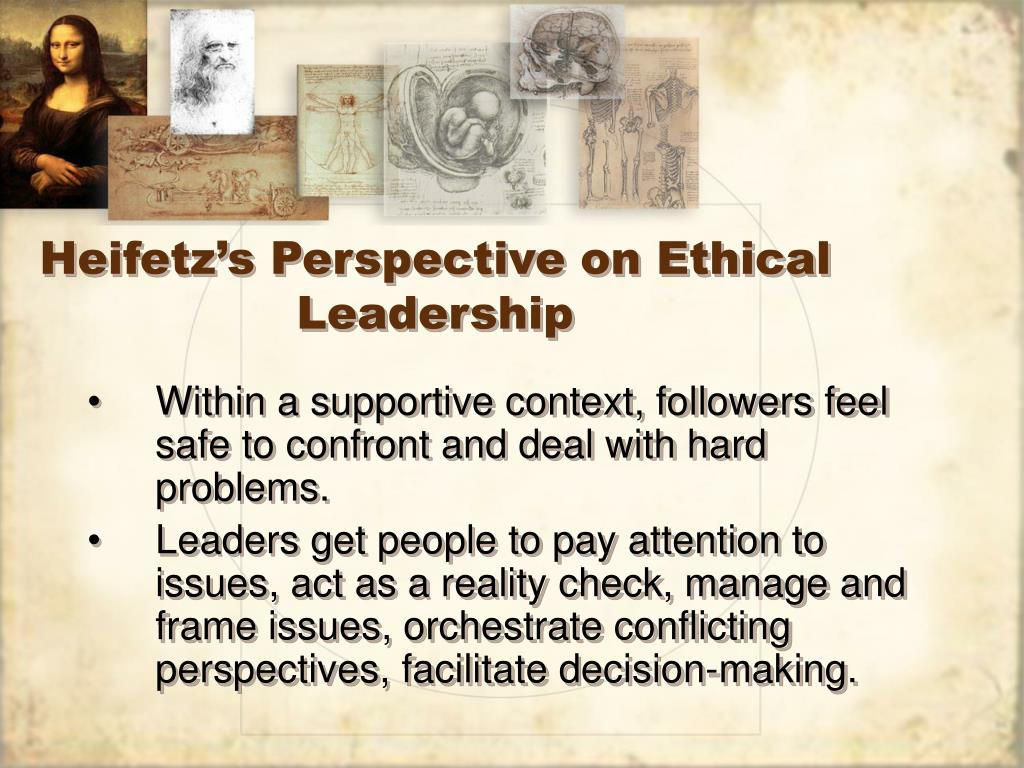 Heifetz's Perspective on Ethical Leadership