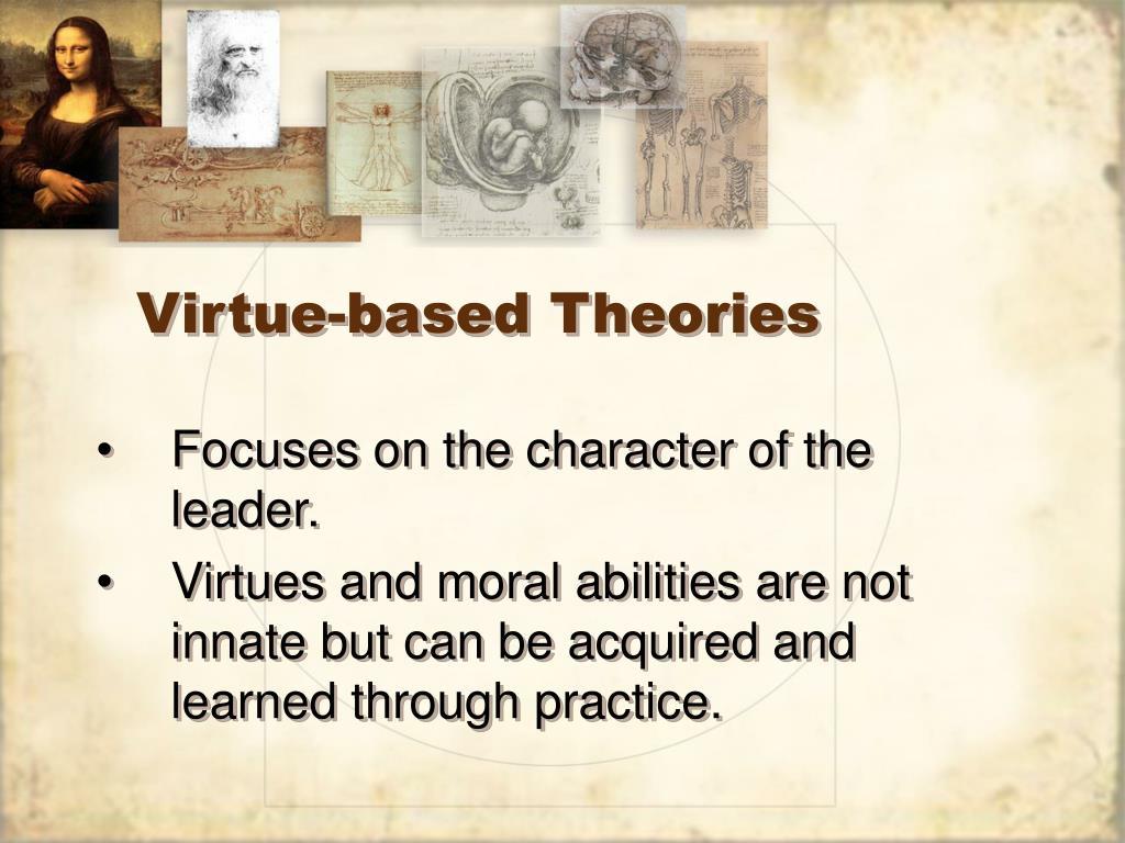 Virtue-based Theories