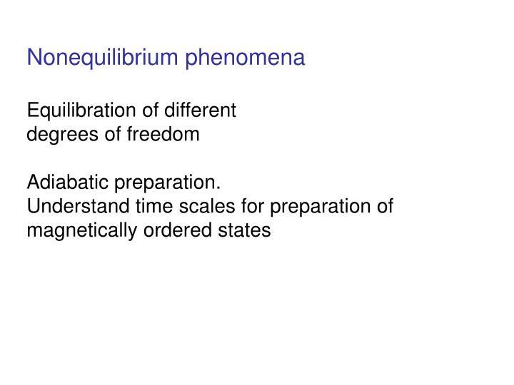 Nonequilibrium phenomena