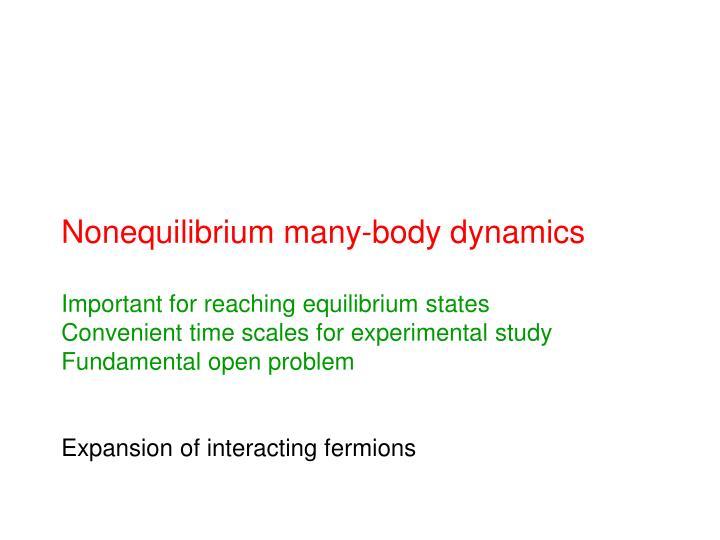 Nonequilibrium many-body dynamics