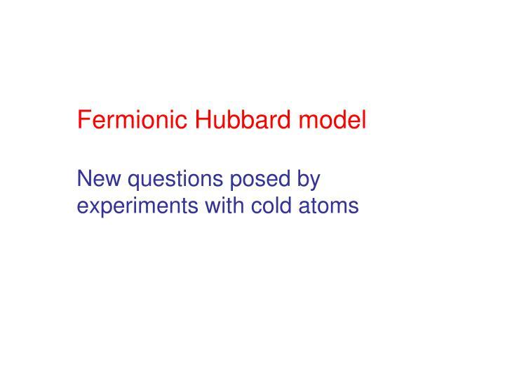Fermionic Hubbard model