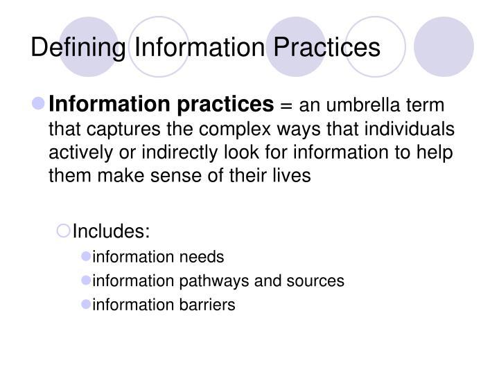 Defining information practices