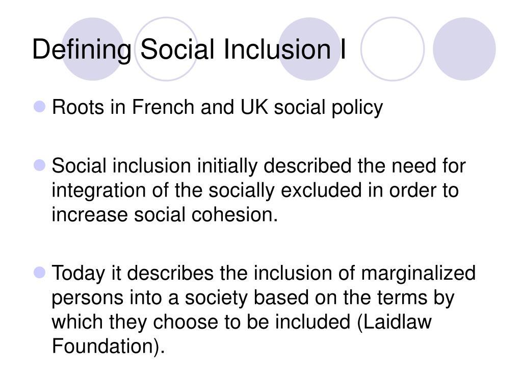 Defining Social Inclusion I