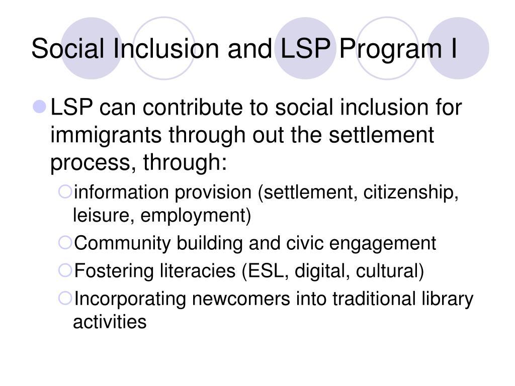 Social Inclusion and LSP Program I