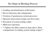 six steps in booting process