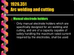 1926 351 arc welding and cutting