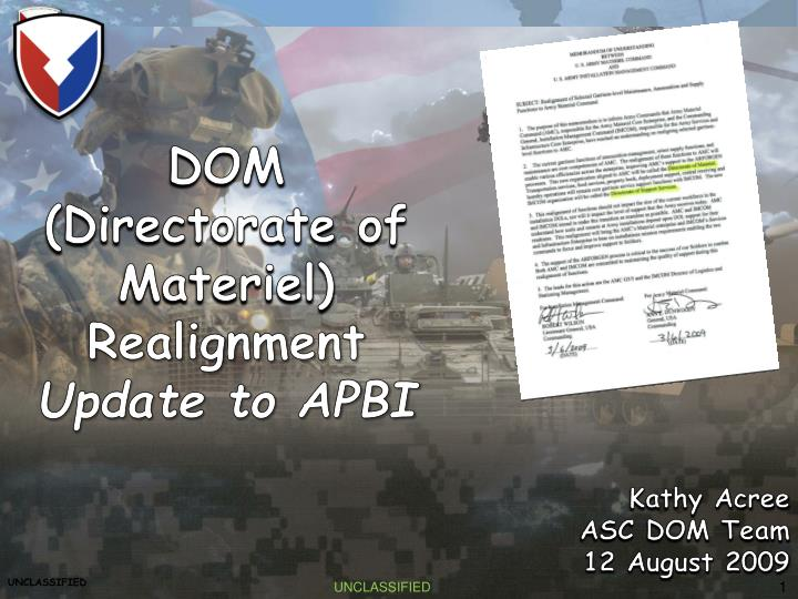 Dom directorate of materiel realignment update to apbi
