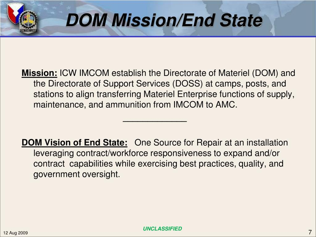 DOM Mission/End State