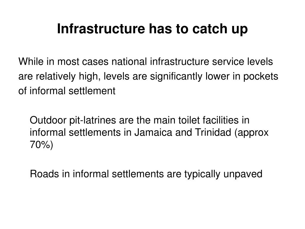 Infrastructure has to catch up