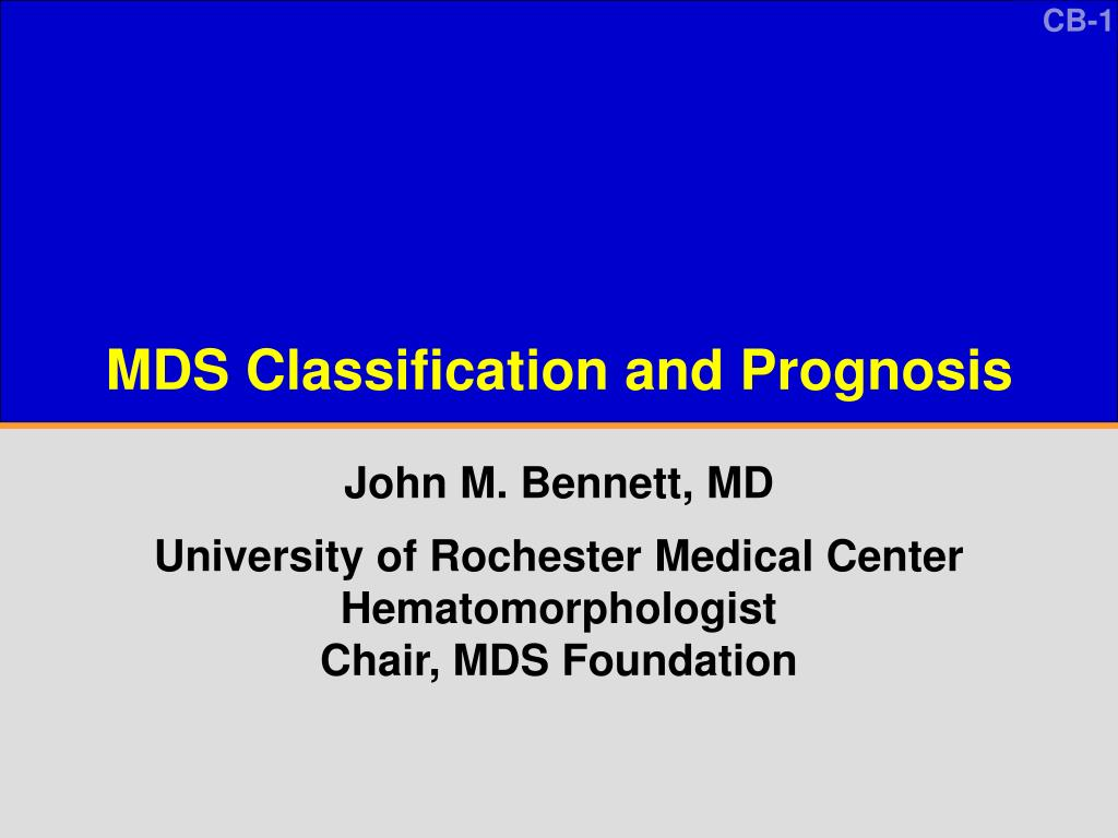 mds classification and prognosis l.