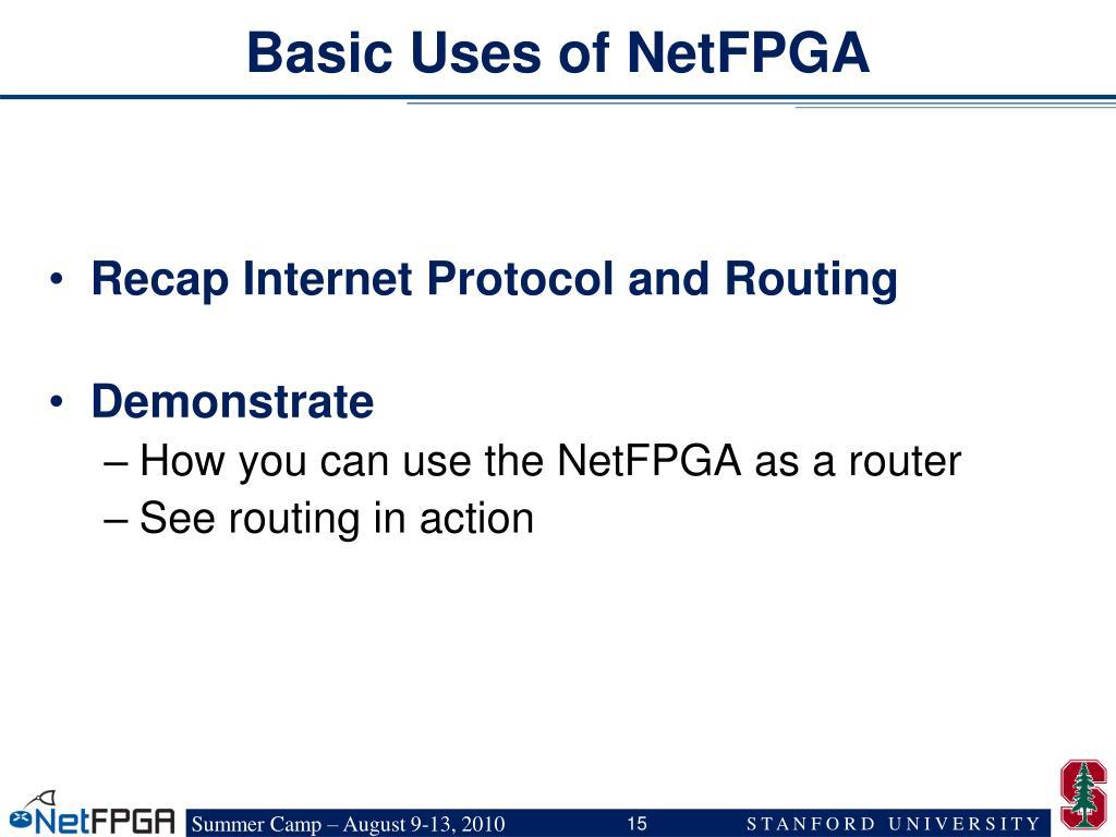 Basic Uses of NetFPGA