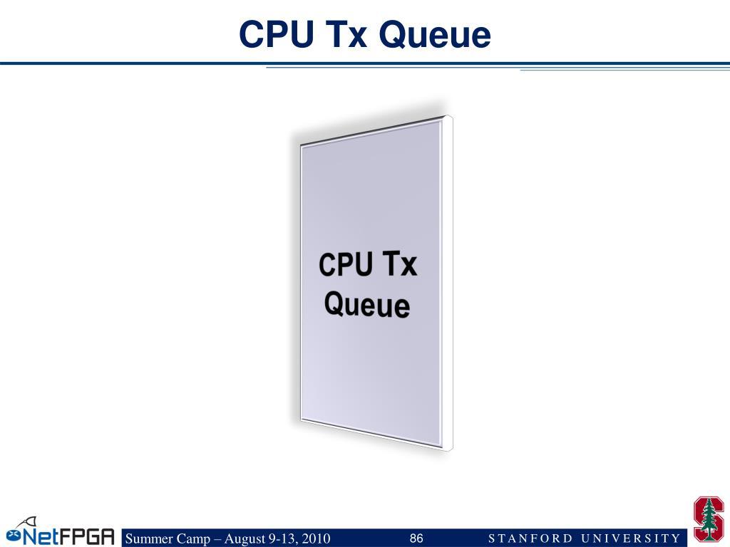 CPU Tx Queue