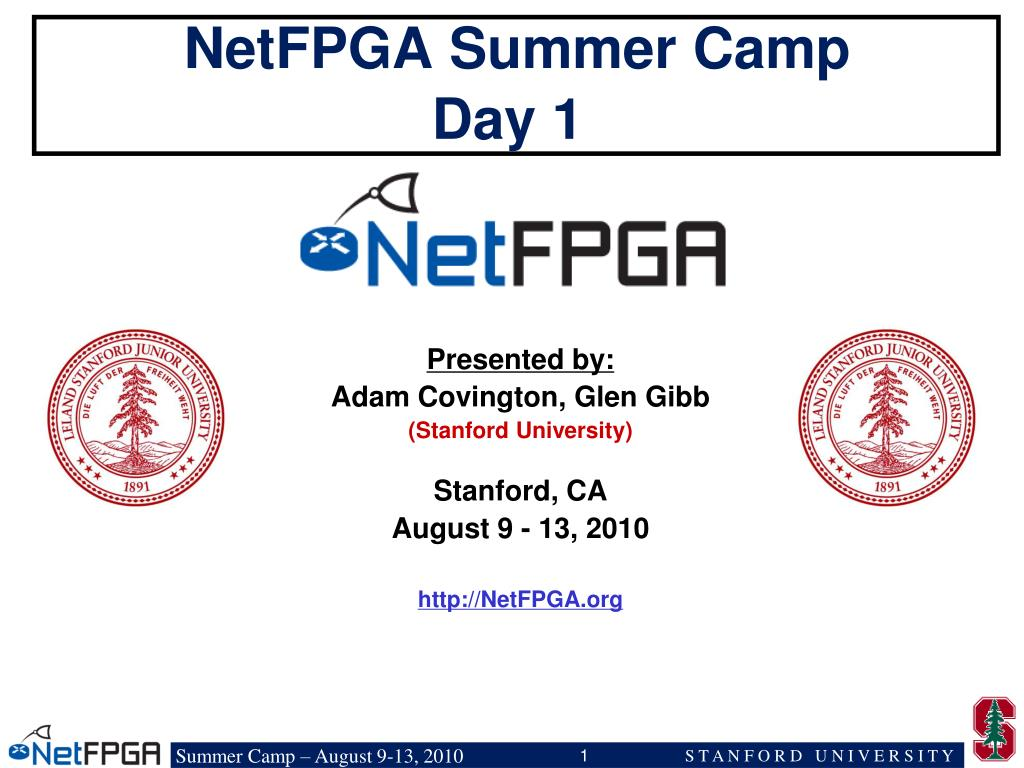 netfpga summer camp day 1 l.