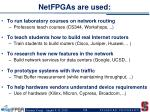 netfpgas are used