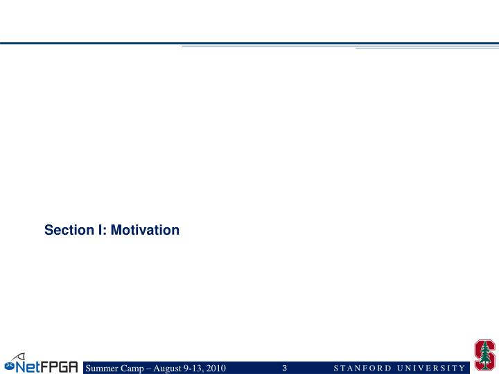 Section I: Motivation