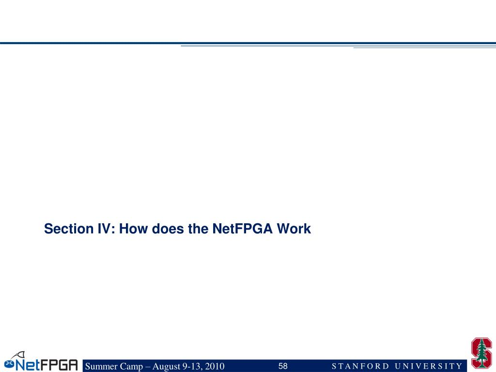 Section IV: How does the NetFPGA Work