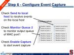 step 6 configure event capture