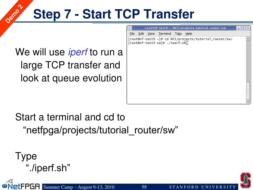 Step 7 - Start TCP Transfer