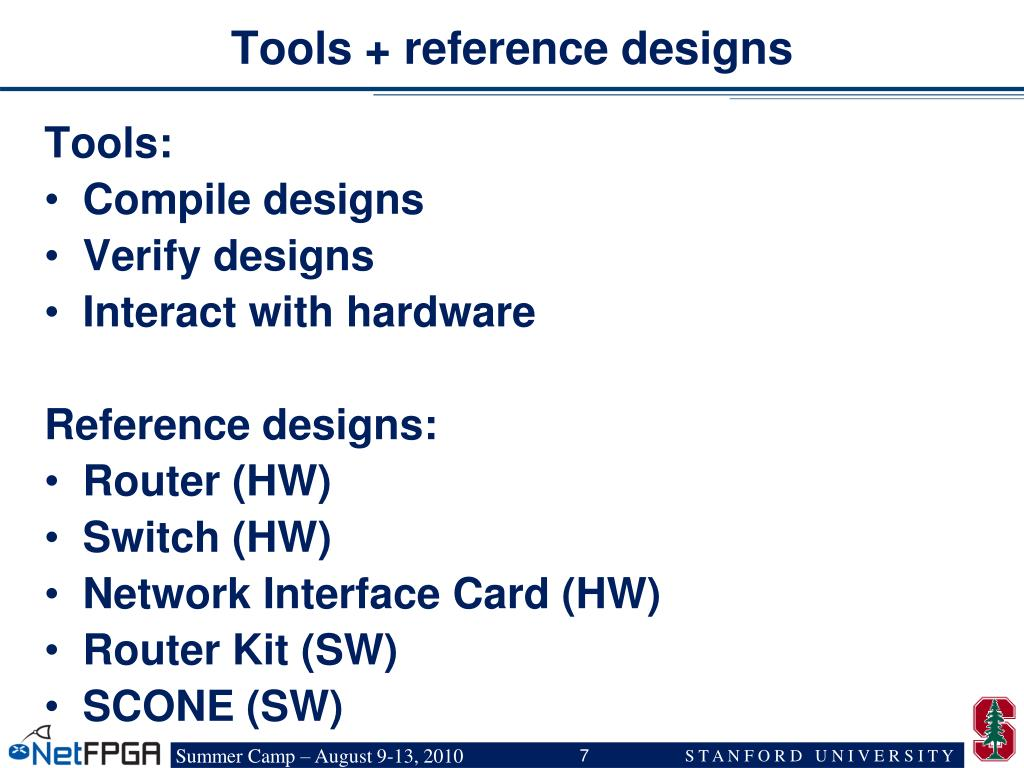 Tools + reference designs