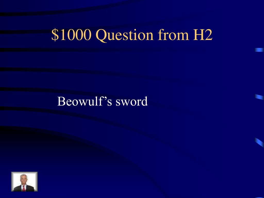$1000 Question from H2