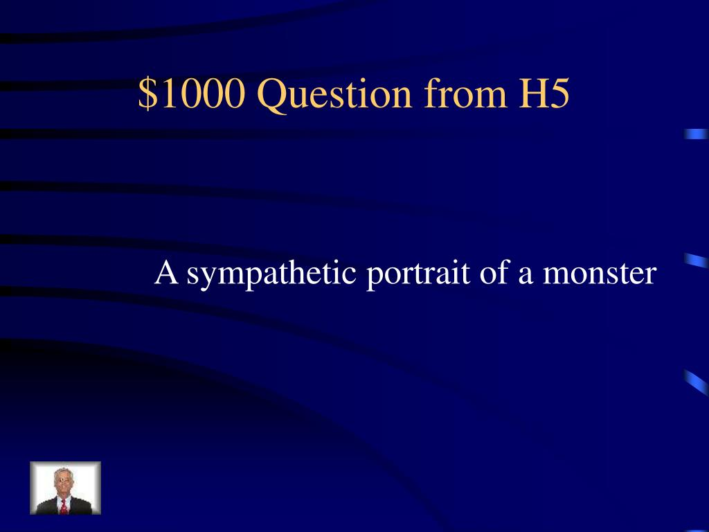 $1000 Question from H5