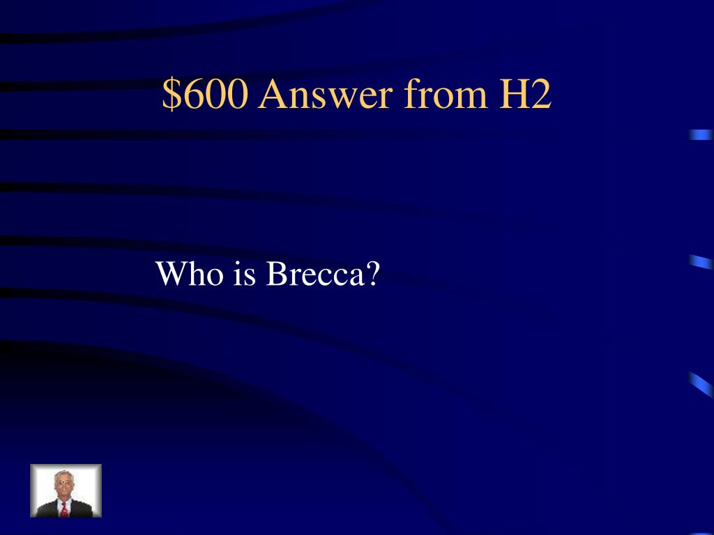 $600 Answer from H2
