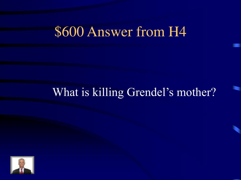 $600 Answer from H4
