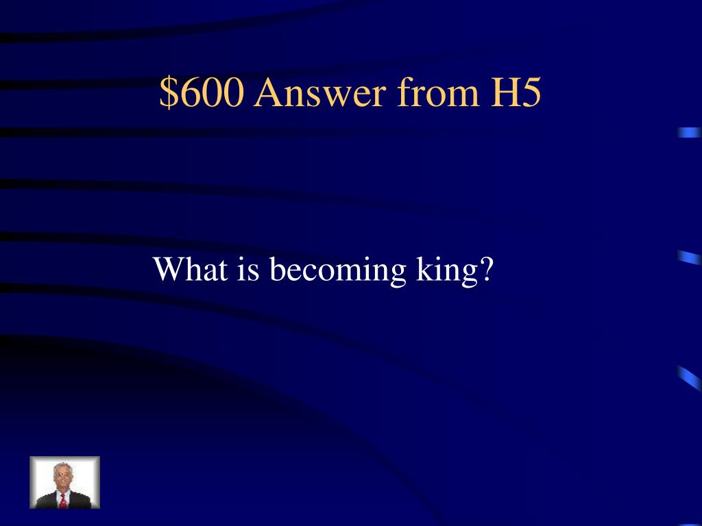 $600 Answer from H5
