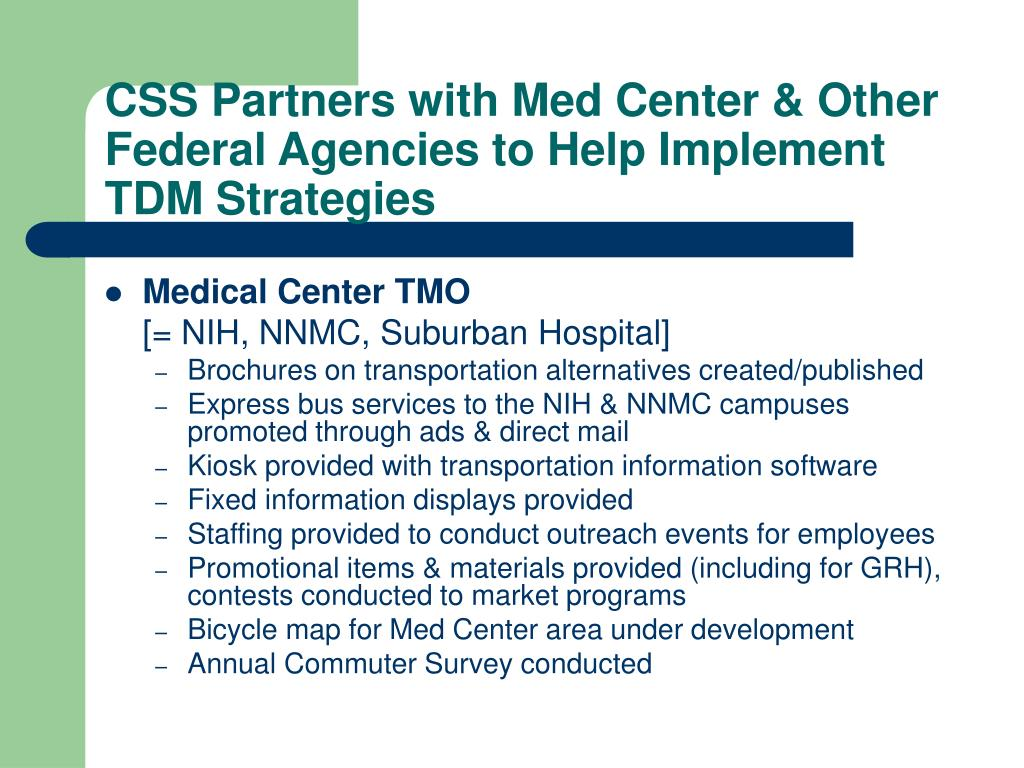 CSS Partners with Med Center & Other Federal Agencies to Help Implement TDM Strategies