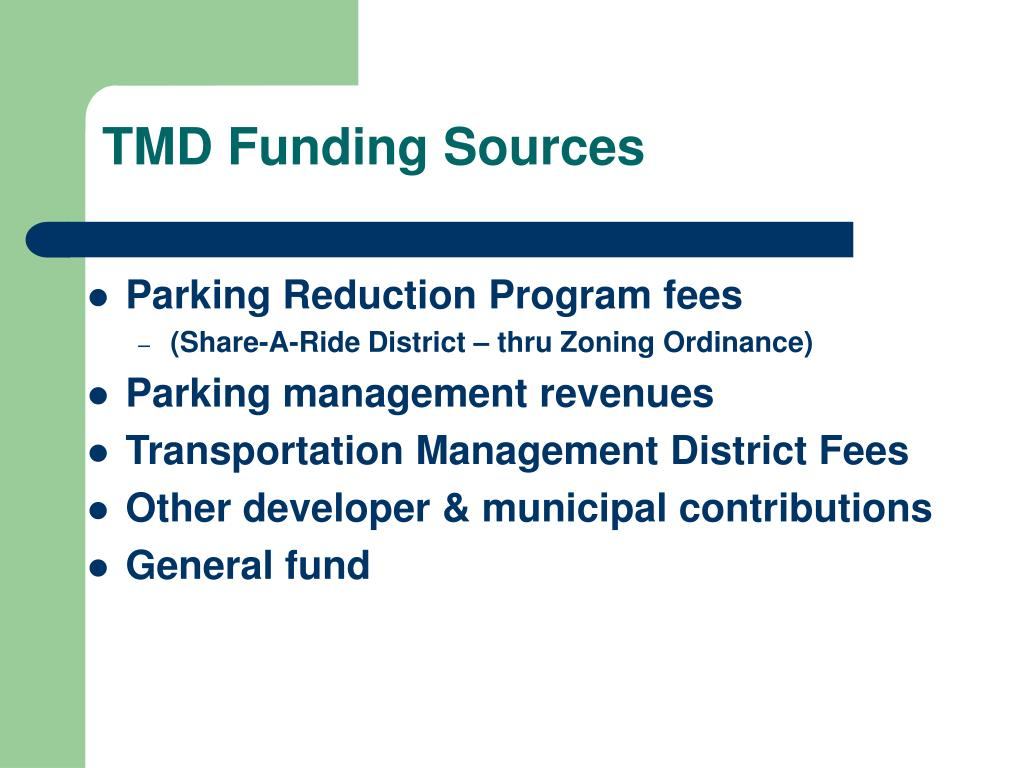 TMD Funding Sources