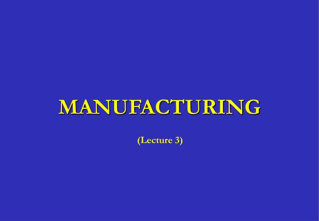manufacturing l.
