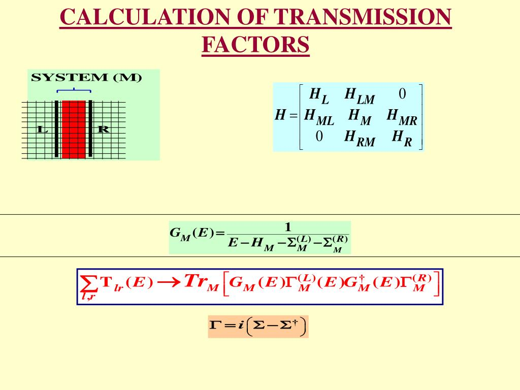 CALCULATION OF TRANSMISSION FACTORS