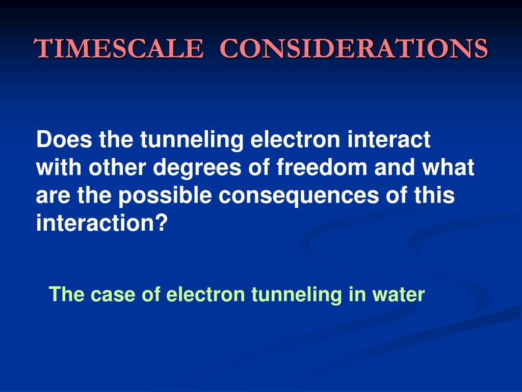 TIMESCALE  CONSIDERATIONS