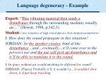language degeneracy example