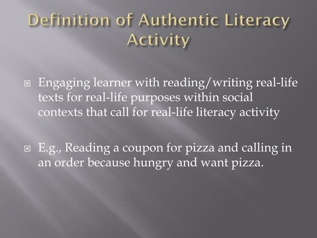 Definition of Authentic Literacy Activity