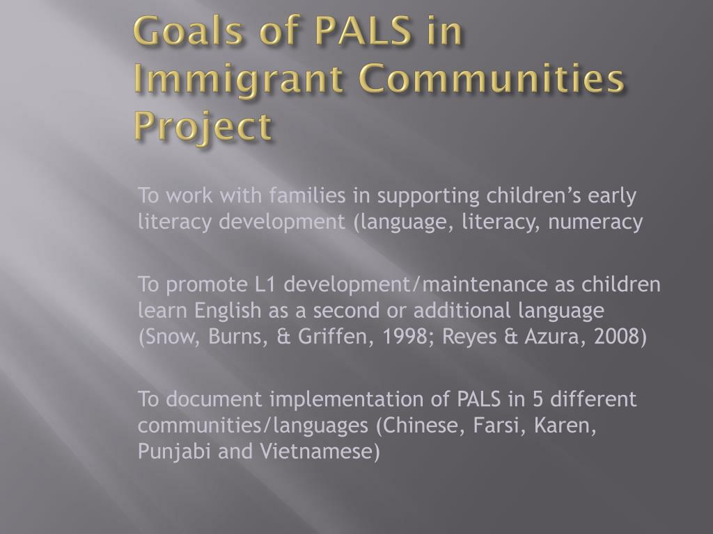 Goals of PALS in Immigrant Communities Project