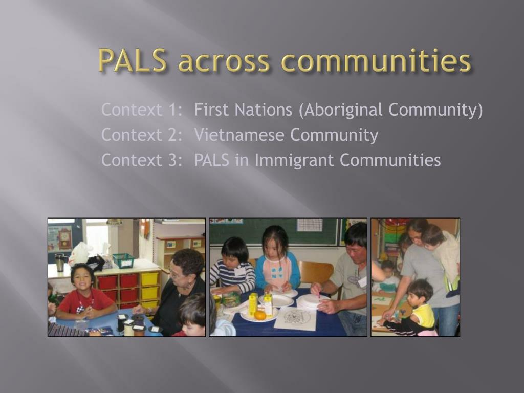 PALS across communities