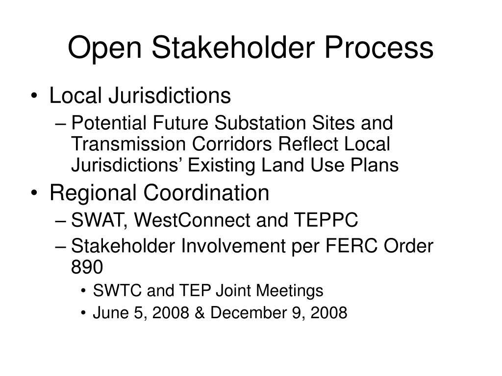 Open Stakeholder Process