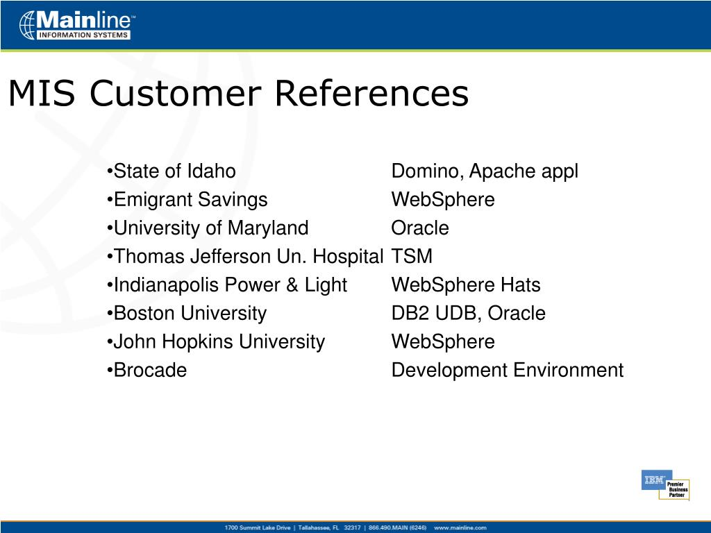 MIS Customer References
