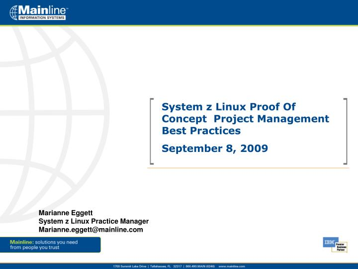 System z Linux Proof Of Concept  Project Management Best Practices