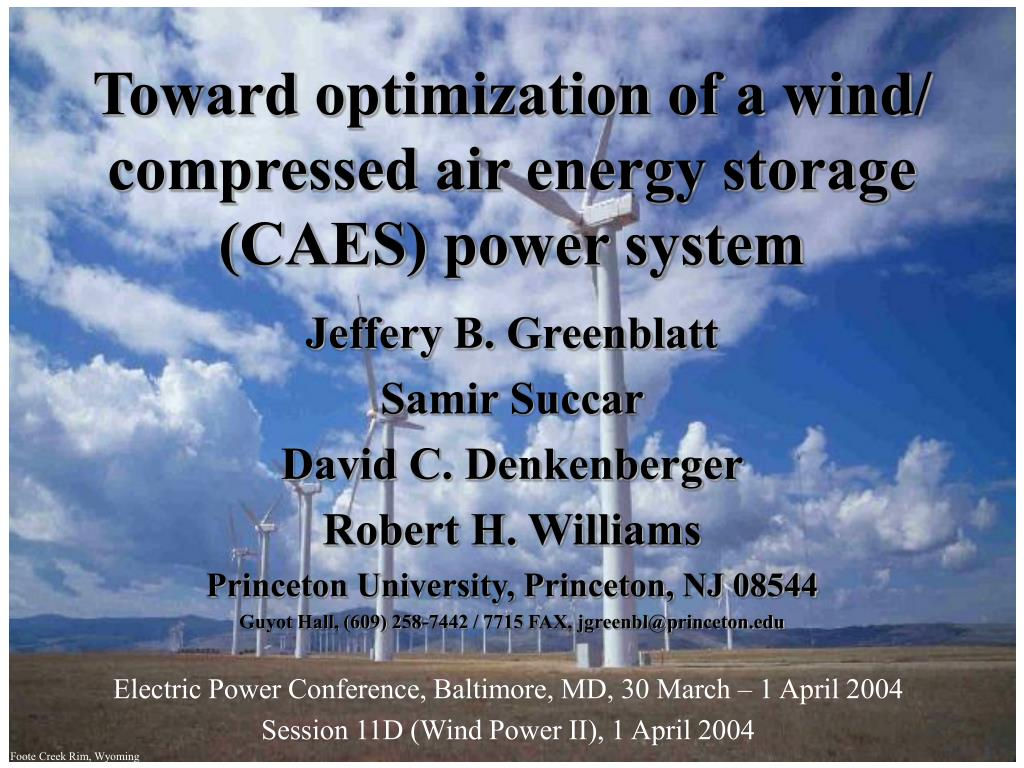 toward optimization of a wind compressed air energy storage caes power system